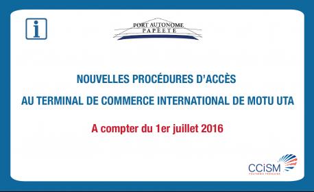 Les nouvelles règles d'accès au terminal de commerce international de Motu Uta