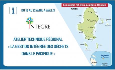 Gestion des déchets, la CCISM est invitée aux ateliers INTEGRE à Wallis (relocalisés à Nouméa)